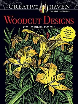 Creative Haven Woodcut Designs Coloring Book  Diverse Designs on a Dramatic Black Background  Creative Haven Coloring Books