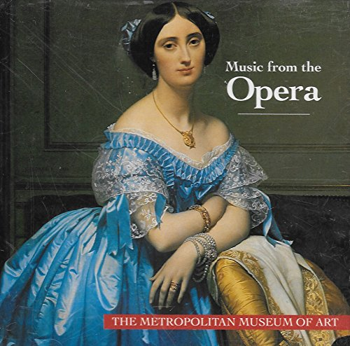 Music From the Opera (The Metropolitan Museum of Art)