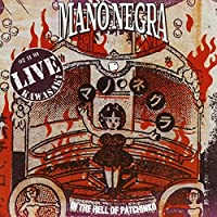 In The Hell Of Patchinko by MANO NEGRA (2002-06-18)