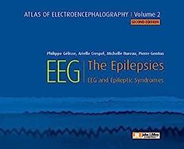 Atlas of electroencephalography:The Epilepsies. EEG and epileptic syndromes (JOHN LIBBEY)