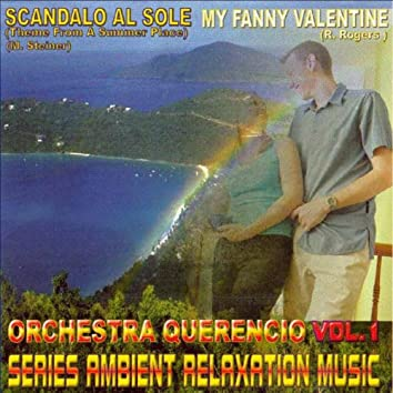 My Fanny Valentine, Ambient Relaxation Music, Vol. 1