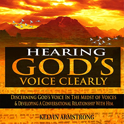 Hearing God's Voice Clearly audiobook cover art
