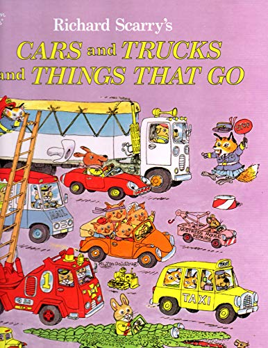 Richard Scarry's Cars and Trucks and Things That Go 1st (first) edition Text Only