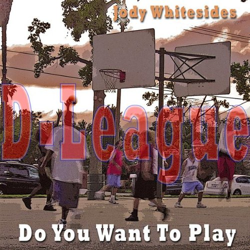 Do You Want to Play - Los Angeles D-Fenders