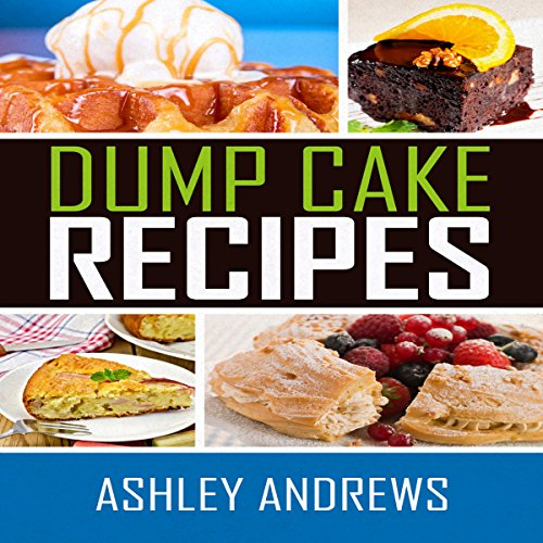 Dump Cake Recipes audiobook cover art