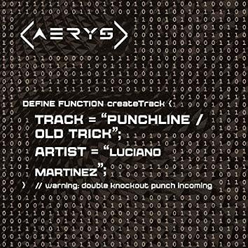 Punchline / Old Trick