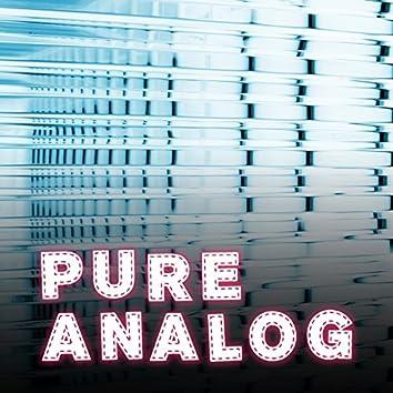 Pure Analog