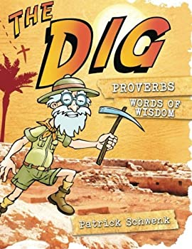 The Dig Proverbs  The Dig for Kids