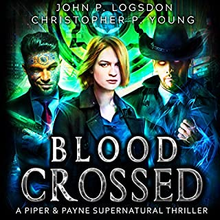 Blood Crossed: A Piper & Payne Supernatural Thriller audiobook cover art