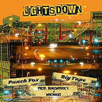 Lights Down (feat. Big Tape & Punch Fox)