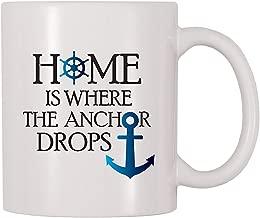 4 All Times Home Is Where The Anchor Drops Coffee Mug (11 oz)