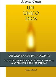 1ed, Un único Dios - La Biblia y el motivo de ser del pueblo elegido (Spanish Edition)