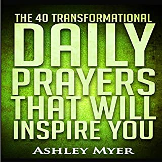 The 40 Transformational Daily Prayers That Will Inspire You audiobook cover art