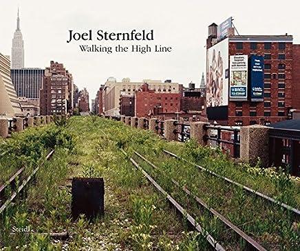 Joel Sternfeld: Walking the High Line by Unknown(2012-09-20)
