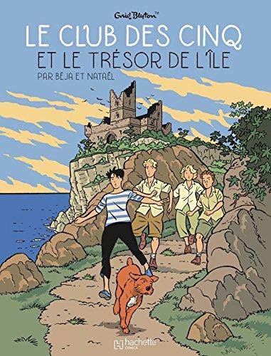 Le Club des Cinq - T1: Le trésor de l'île