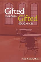 Gifted Children and Gifted Education: A Handbok for Teachers and Parents