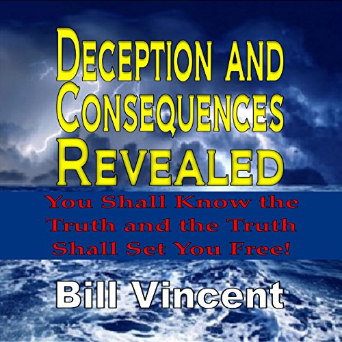 Deception and Consequences Revealed audiobook cover art