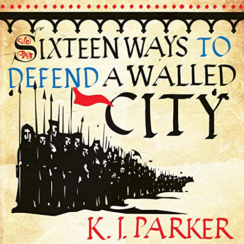 Sixteen Ways to Defend a Walled City cover art
