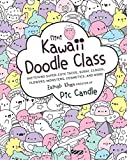 Mini Kawaii Doodle Class: Sketching Super-Cute Tacos, Sushi Clouds, Flowers, Monsters, Cosmetics, and More (Kawaii Doodle, 2)