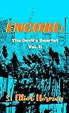 Encore: The Devil's Quartet Volume II (English Edition)