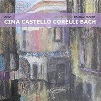 Corelli-Bach-Cima-Castello: Violin Sonatas