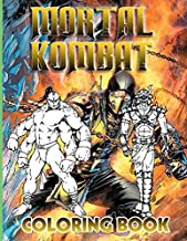 Mortal Kombat Coloring Book: Confidence And Relaxation Coloring Books For Kids And Adults Color To Relax
