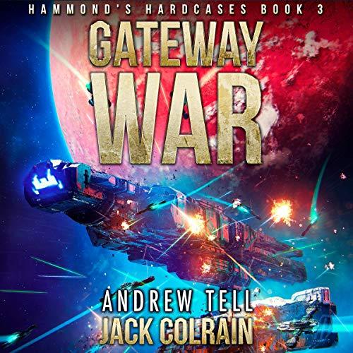 Gateway War Audiobook By Jack Colrain cover art