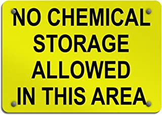 No Chemical Storage Allowed in This Area Warehouse s Aluminum Weatherproof Metal Sign Horizontal Street Signs 10INx7IN