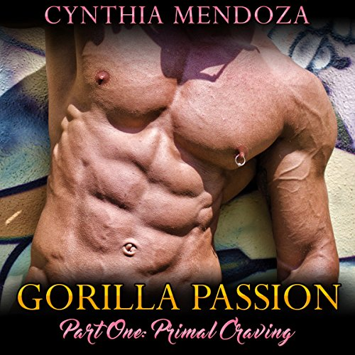 Couverture de Gorilla Passion, Part 1: Primal Craving
