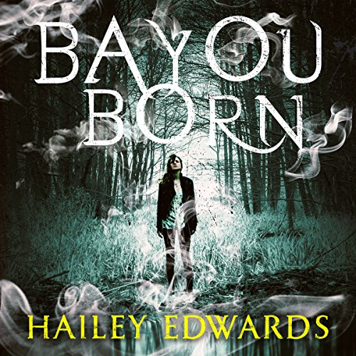 Bayou Born audiobook cover art