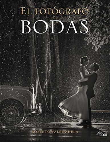 El Fotógrafo de Bodas. Historias contadas a través de la cámara (Photoclub)