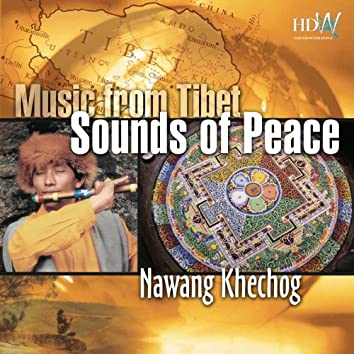 Music From Tibet - Sounds of Peace