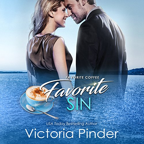 Favorite Coffee, Favorite Sin audiobook cover art