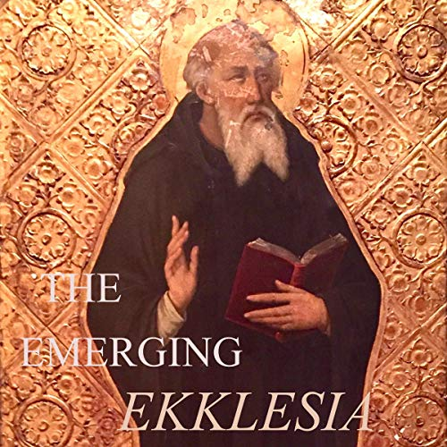 Couverture de The Emerging Ekklesia: Acts Thru Jude