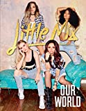 Our World: Our OFFICIAL autobiography - Little Mix