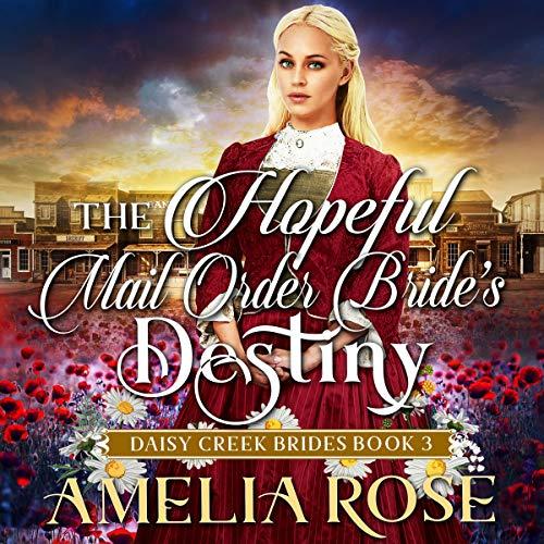 The Hopeful Mail-Order Bride's Destiny cover art