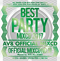 BEST PARTY MIXCD 2017 ‐AV8 OFFICIAL MIXCD‐