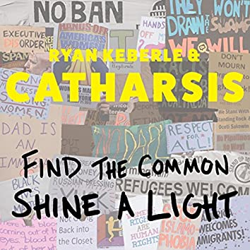 Find the Common, Shine a Light (feat. Camila Meza, Mike Rodriguez, Jorge Roeder & Eric Doob)
