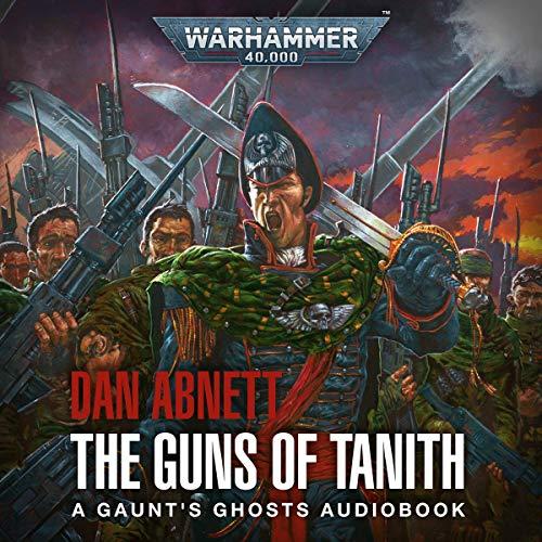 Guns of Tanith Audiobook By Dan Abnett cover art