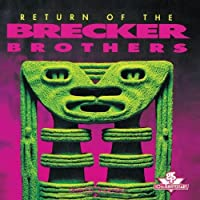 Return Of The Brecker Brothers by The Brecker Brothers (1992-09-22)