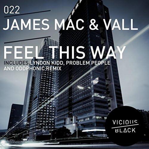 James Mac & Vall