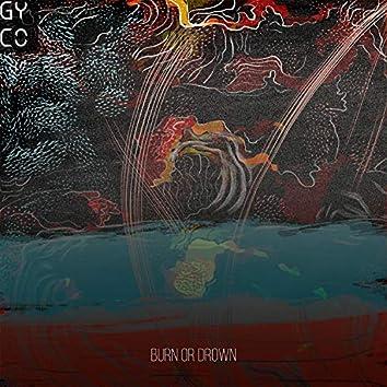 Burn Or Drown