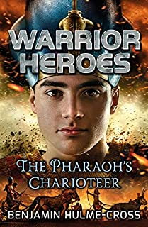 Warrior Heroes: The Pharaoh's Charioteer