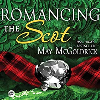 Romancing the Scot                   By:                                                                                                                                 May McGoldrick                               Narrated by:                                                                                                                                 Saskia Maarleveld                      Length: 9 hrs and 27 mins     99 ratings     Overall 4.4