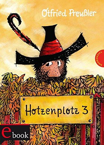 Hotzenplotz 3 (Der Räuber Hotzenplotz) (German Edition)