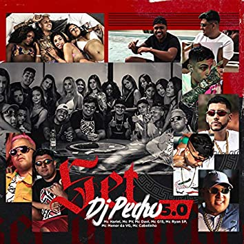 SET DJ PEDRO 5.0