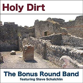 Holy Dirt (feat. Steve Schalchlin)