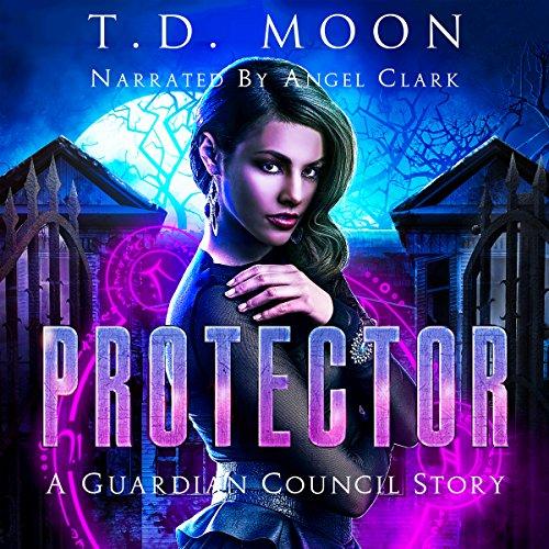 Protector: A Guardian Council Urban Fantasy Story