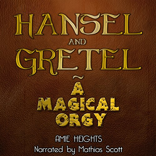 Hansel and Gretel: Witch F--kers audiobook cover art