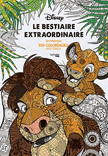 Le bestiaire extraordinaire: 100 coloriages anti-stress: Art thérapie, 100 coloriages anti-stress (Heroes)